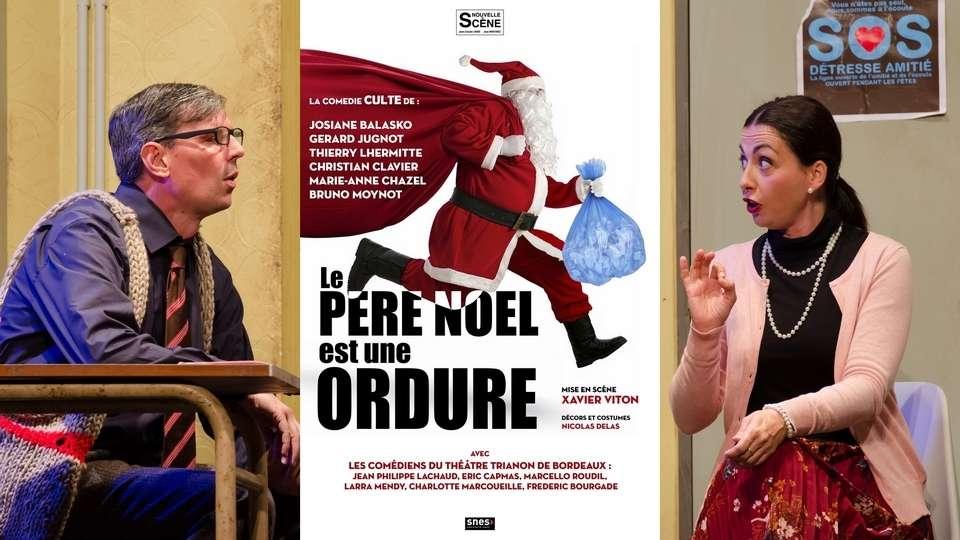 [Théâtre] Le Père Noël est une ordure : Joyeux Noël Félix!
